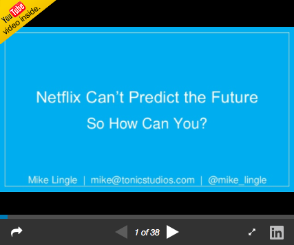 Netflix can't predict the future, so how can you?